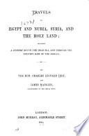 Travels In Egypt And Nubia Syria And The Holy Land