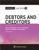 Casenote Legal Briefs for Debtors and Creditors, Keyed to Warren, Westbrook, Porter, and Pottow
