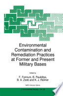 Environmental Contamination and Remediation Practices at Former and Present Military Bases Book
