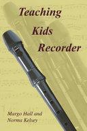 Teaching Kids Recorder
