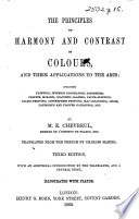 The Principles of Harmony and Contrast of Colours ... Translated ... by Charles Martel. Third edition, illustrated