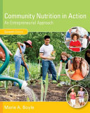 Community Nutrition in Action  An Entrepreneurial Approach Book PDF