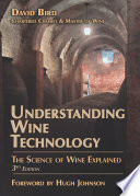Understanding Wine Technology  3rd Edition Book