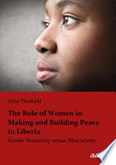 The Role Of Women In Making And Building Peace In Liberia