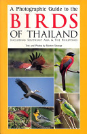 A photographic guide to the birds of Thailand