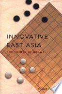 Innovative East Asia