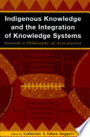 Indigenous Knowledge and the Integration of Knowledge