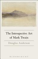 The Introspective Art of Mark Twain