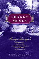 Shaggy Muses: The Dogs Who Inspired Virginia Woolf, Emily ...