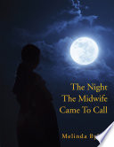The Night the Midwife Came to Call