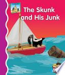 Skunk and His Junk