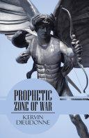 Prophetic Zone of War