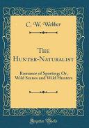 The Hunter Naturalist