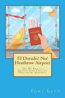 El Dorado  No  Heathrow Airport
