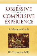 The Obsessive and Compulsive Experience