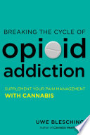 Breaking the Cycle of Opioid Addiction