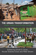 The Urban Transformation