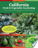 California Fruit   Vegetable Gardening  2nd Edition Book