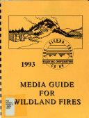 Media Guide for Wildland Fires