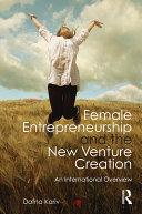 Female Entrepreneurship and the New Venture Creation [Pdf/ePub] eBook