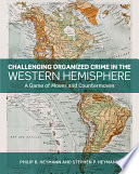 Challenging Organized Crime in the Western Hemisphere