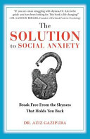 The Solution to Social Anxiety