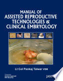 Manual Of Assisted Reproductive Technologies And Clinical Embryology Book PDF