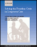 Solving The Frontline Crisis In Long Term Care