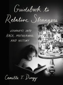 Pdf Guidebook to Relative Strangers: Journeys into Race, Motherhood, and History