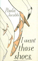 I Want Those Shoes Book