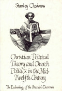 Christian Political Theory and Church Politics in the Mid-twelfth Century