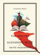 The Spectre of Alexander Wolf Pdf/ePub eBook
