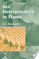 Sex Determination in Plants