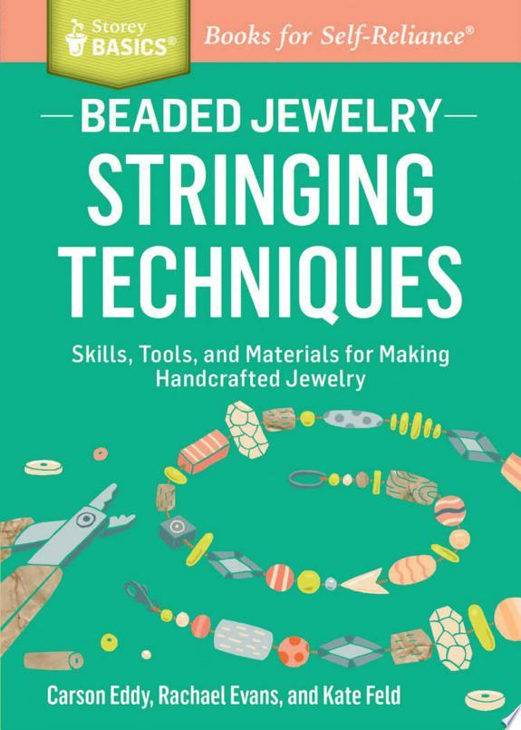 Beaded Jewelry: Stringing Technique