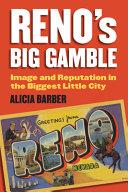 Reno s Big Gamble