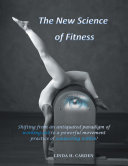 The New Science of Fitness