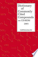 Dictionary of Commonly Cited Compounds on CD-ROM