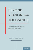 Beyond Reason and Tolerance