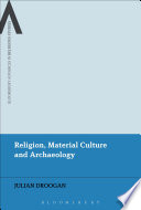 Religion Material Culture And Archaeology