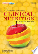 Proceedings of 15th International Conference on Clinical Nutrition 2018