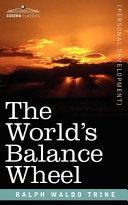 The World s Balance Wheel