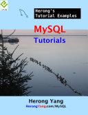 MySQL Tutorials   Herong s Tutorial Examples