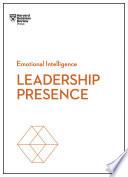 Leadership Presence  HBR Emotional Intelligence Series