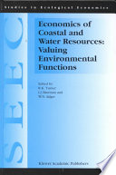 Economics of Coastal and Water Resources  Valuing Environmental Functions
