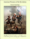 Pdf American Prisoners of the Revolution Telecharger