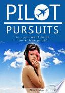 Pilot Pursuits