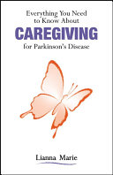 Everything You Need to Know about Caregiving for Parkinson s Disease
