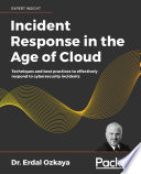 Incident Response in the Age of Cloud Book