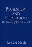 Possession and Persuasion