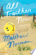link to All together now : a novel in the TCC library catalog